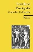 9783150182376: Druckgrafik. Geschichte, Fachbegriffe.