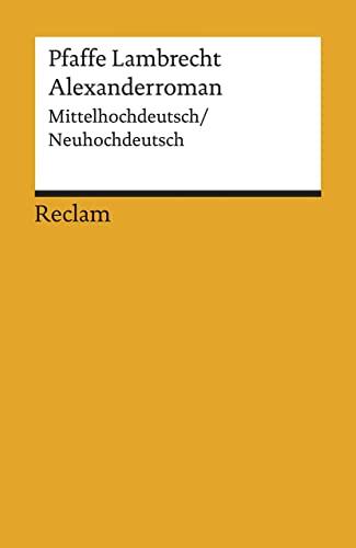 9783150185087: Alexanderroman: Mittelhochdeutsch/Neuhochdeutsch