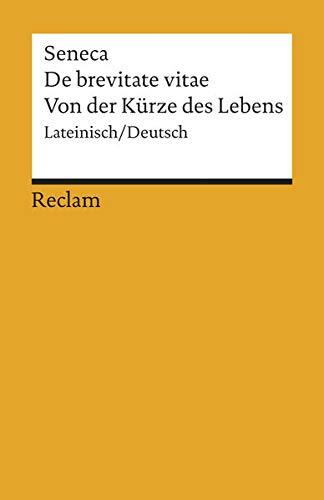 9783150185452: De brevitate vitae / Von der Kürze des Lebens