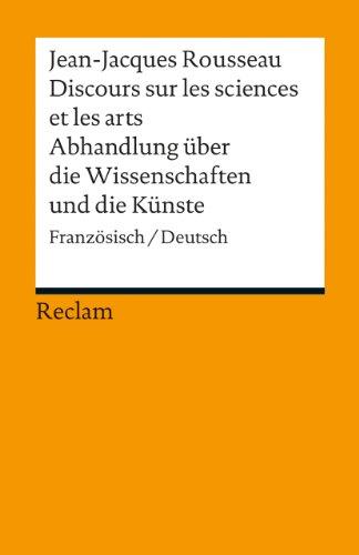 9783150186794: Discours sur les sciences et les arts/Abhandlung über die Wissenschaften und die Künste