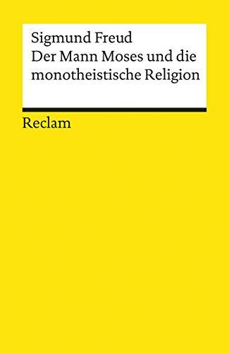 9783150187210: Der Mann Moses und die monotheistische Religion: Drei Abhandlungen
