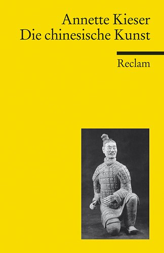 9783150187388: Die chinesische Kunst