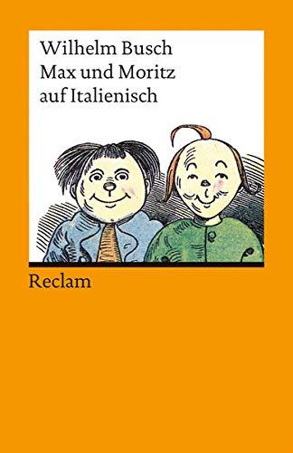 9783150187586: Max und Moritz auf Italienisch