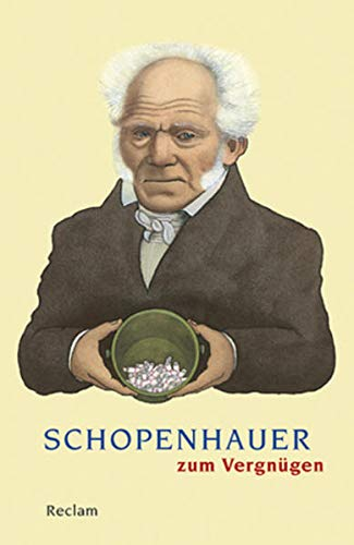 9783150188057: Schopenhauer zum Vergnügen