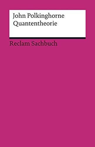 9783150188613: Quantentheorie: Eine Einf�hrung