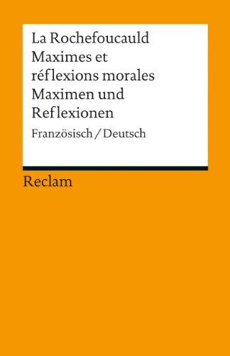 9783150188774: Maximes et réflexions morales / Maximen und Reflexionen