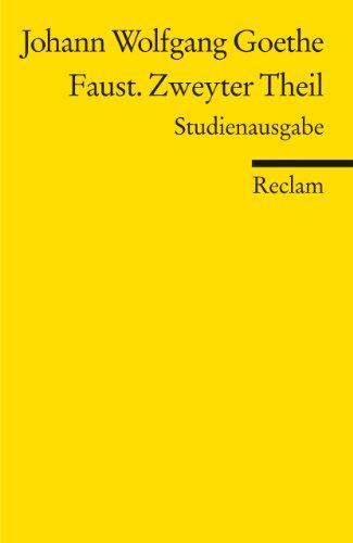 9783150189016: Faust. Zweyter Theil - Paralipomena: Studienausgabe (Reclam Universal-Bibliothek)
