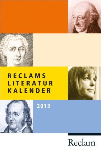 9783150189405: Reclams Literatur-Kalender 2013
