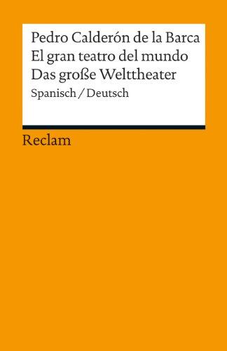 9783150190074: El gran teatro del mundo / Das große Welttheater