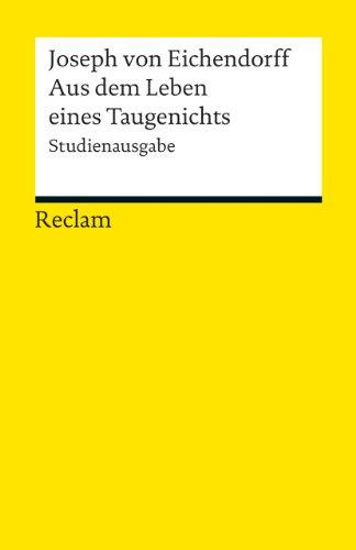 9783150190104: Aus dem Leben eines Taugenichts: Novelle. Studienausgabe