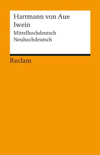 9783150190111: Iwein: Mittelhochdeutsch/Neuhochdeutsch