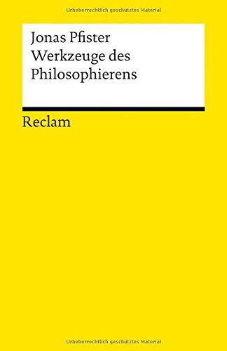 Werkzeuge des Philosophierens: Pfister, Jonas