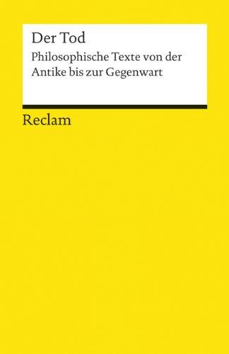 9783150191774: Der Tod: Philosophische Texte von der Antike bis zur Gegenwart