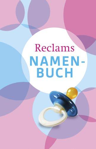 Reclams Namenbuch: Vornamen und ihre Bedeutung: Friedhelm Debus