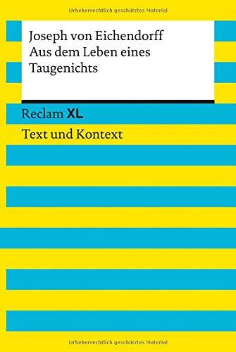 9783150192382: Aus dem Leben eines Taugenichts (Reclam XL - Text und Kontext)