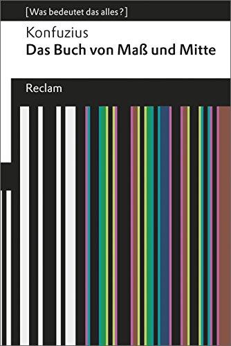 9783150192481: Das Buch von Maß und Mitte