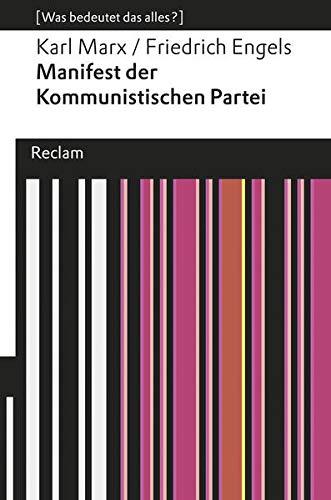 9783150192665: Manifest der Kommunistischen Partei: (Was bedeutet das alles?)