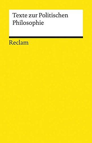 9783150192672: Texte zur Politischen Philosophie