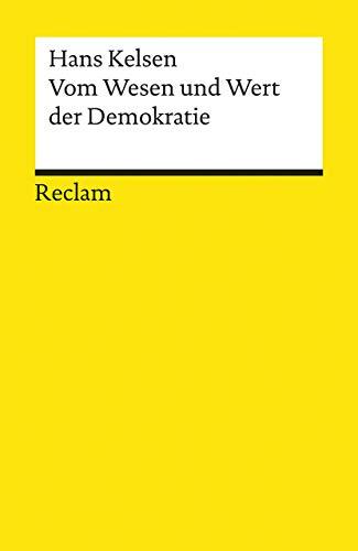 Vom Wesen und Wert der Demokratie: Kelsen, Hans