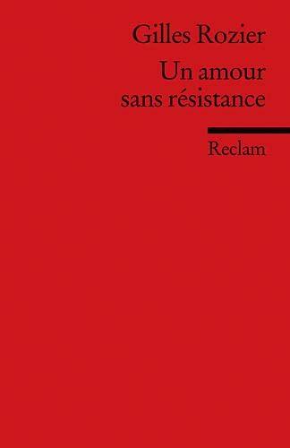 9783150197035: Un amour sans résistance