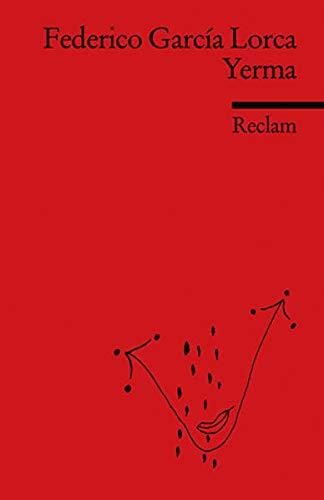 9783150197615: Yerma: Poema tragico en tres actos y seis cuadros