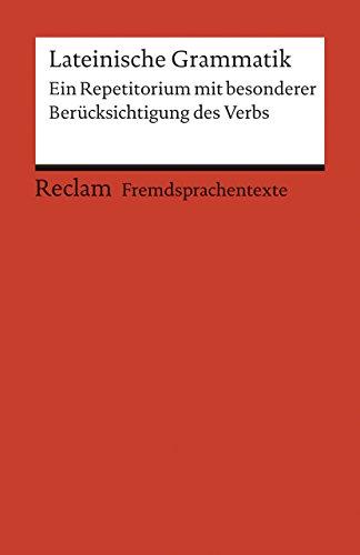 Lateinische Grammatik: Ein Repetitorium mit besonderer Berücksichtigung: Fajen, Fritz