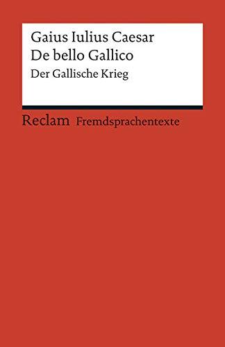 9783150197837: De bello Gallico: Der Gallische Krieg