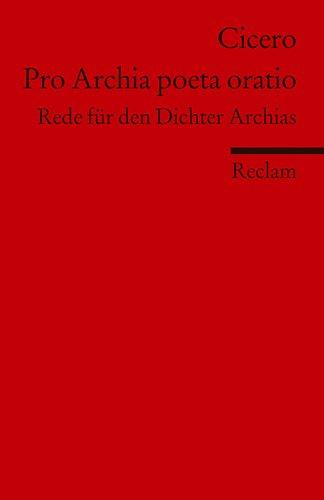 9783150198070: Pro Archia poeta oratio: Rede für den Dichter Archias