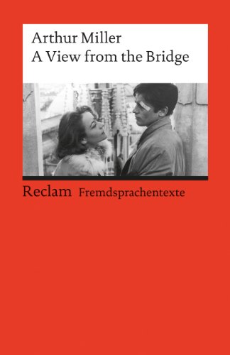 A View from the Bridge: A Play in Two Acts (Fremdsprachentexte) (Reclams Universal-Bibliothek)