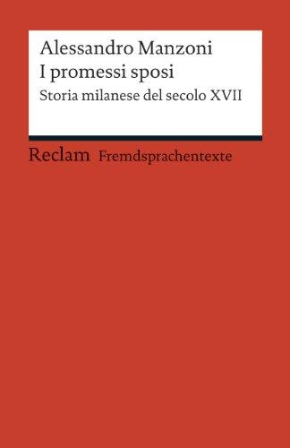 I promessi sposi: Storia milanese del secolo: Manzoni, Alessandro