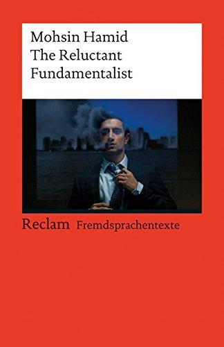 9783150198766: The Reluctant Fundamentalist : (Fremdsprachentexte) (Reclam Universal-Bibliothek)