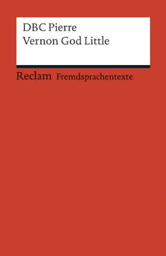 9783150198841: Vernon God Little: A 21st Century Comedy in the Presence of Death (Fremdsprachentexte)
