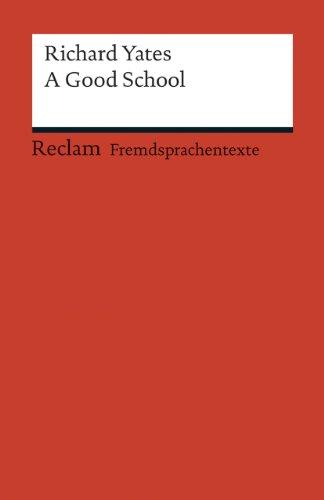 9783150198919: A Good School: (Fremdsprachentexte)
