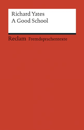 9783150198919: A Good School: (Fremdsprachentexte)