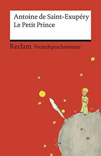 9783150198940: Le Petit Prince: Französischer Text mit deutschen Worterklärungen