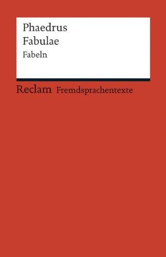 Fabulae: Fabeln. (Fremdsprachentexte) (Paperback): Phaedrus