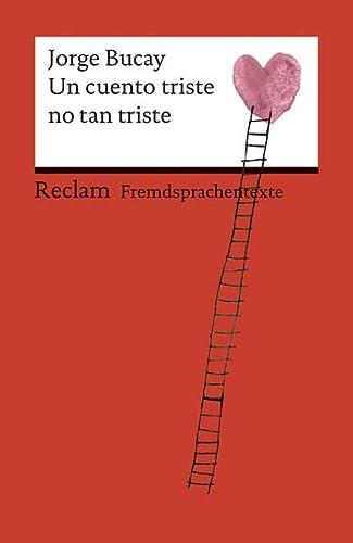 Un cuento triste no tan triste (Paperback): Jorge Bucay