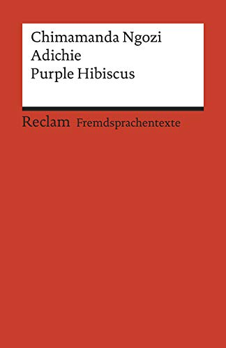 9783150199589: Purple Hibiscus: Englischer Text mit deutschen Worterklärungen. B2 (GER)
