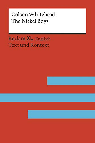 9783150199794: The Nickel Boys: Fremdsprachentexte Reclam XL - Text und Kontext. Niveau B2 - C1 (GER)