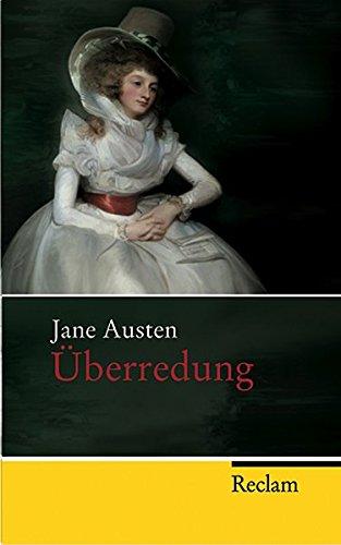 Überredung: Roman - Austen, Jane