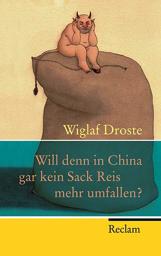 9783150201770: Will denn in China gar kein Sack Reis mehr umfallen?