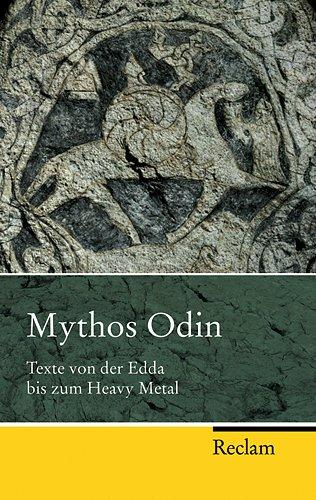 9783150202050: Mythos Odin: Texte von der Edda bis zum Heavy Metall