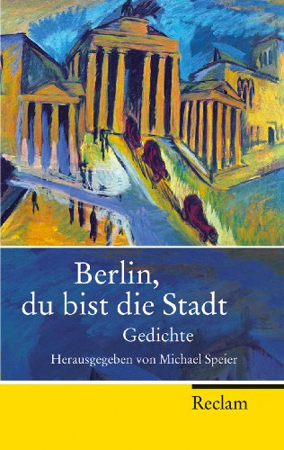 Berlin, du bist die Stadt: Speier, Michael
