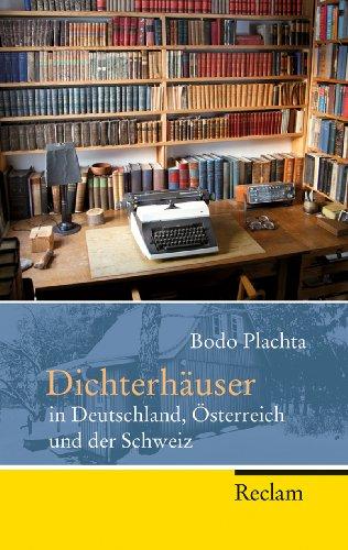9783150202395: Dichterhäuser in Deutschland, Österreich und der Schweiz