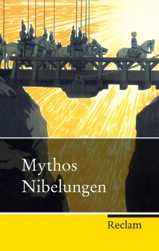 9783150202838: Mythos Nibelungen