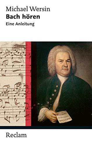 9783150203927: Bach hören: Eine Anleitung - 9783150203927