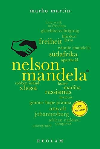 Nelson Mandela. 100 Seiten: Martin, Marko