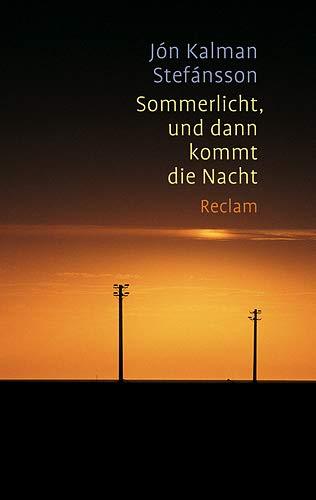 9783150208786: Sommerlicht, und dann kommt die Nacht
