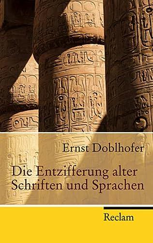 9783150217023: Die Entzifferung alter Schriften und Sprachen