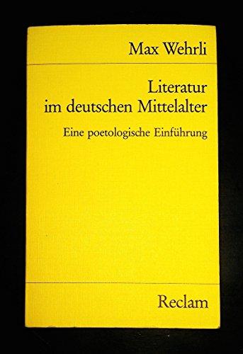 9783150280386: Literatur im deutschen Mittelalter: Eine poetologische Einführung (Universal-Bibliothek) (German Edition)